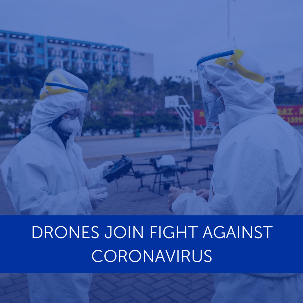 Drones Join Fight Against Coronavirus