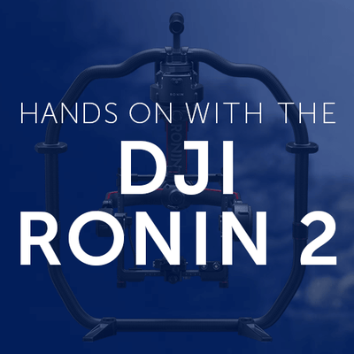 Hands On with the DJI Ronin 2