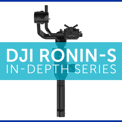 DJI Ronin-S In-Depth Series – Part 1 – Setup