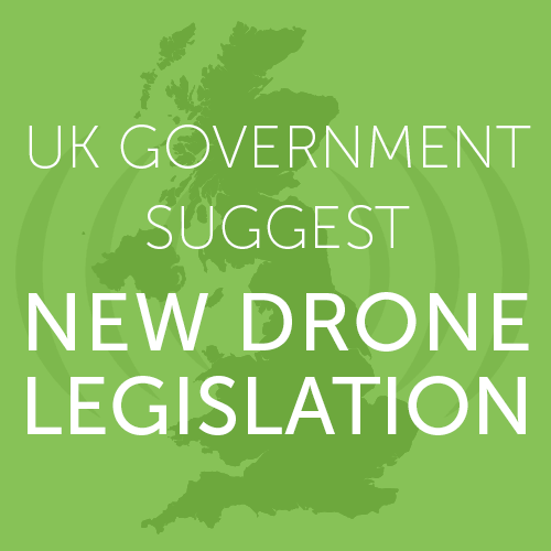 UK Government Suggest New Drone Legislation