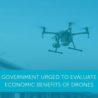 MPs Urge Government To Properly Evaluate Economic Benefits Of Drones
