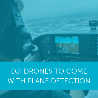 DJI consumer drones to come with plane and helicopter detection to reduce collision risk