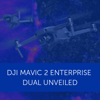DJI launch Mavic 2 Enterprise Dual