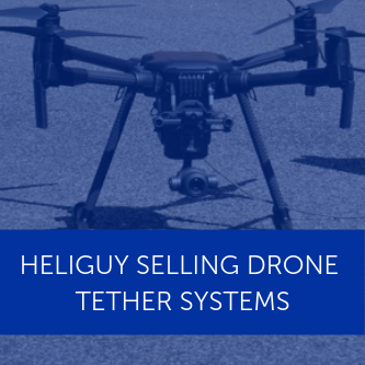 Heliguy selling Elistair tethered-drone solutions