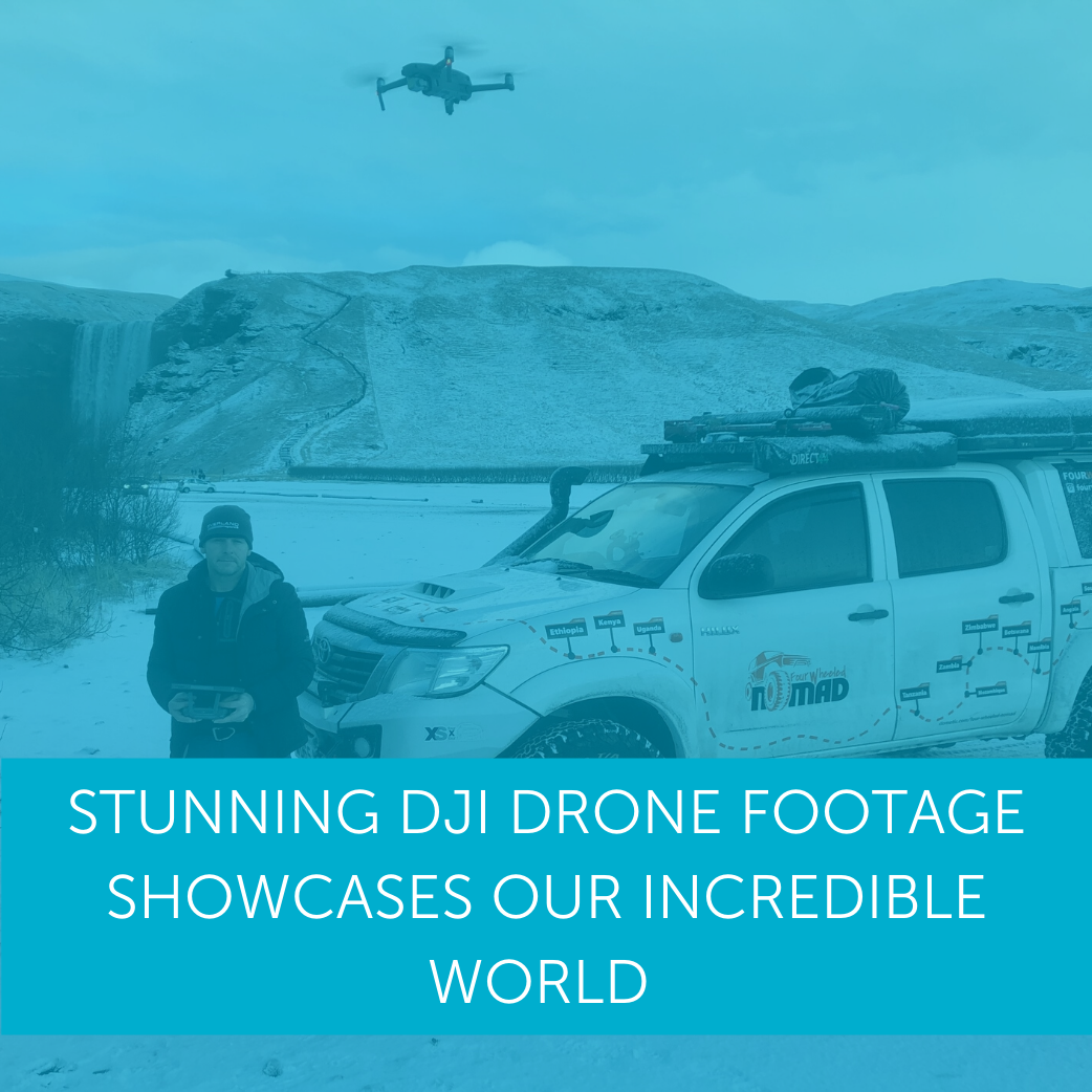 WATCH: Stunning DJI Drone Footage Showcases Our Incredible World