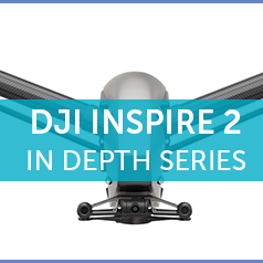 Inspire 2 Cameras & Licenses - Part 3 Of Our In Depth Series