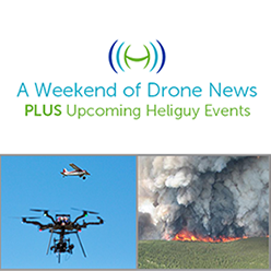 Drones Dominate News & Upcoming Events at Heliguy