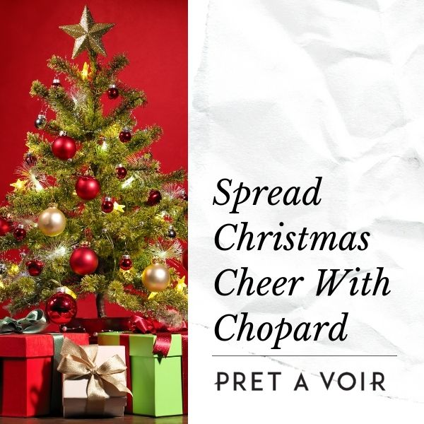 Spread Christmas Cheer With Chopard