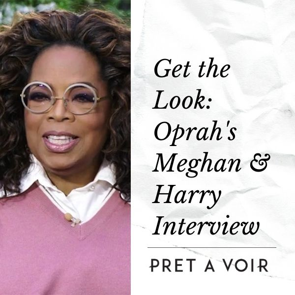 Steal Oprah's Style - Meghan & Harry Interview