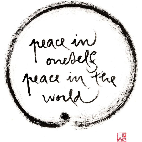 """Peace in oneself, peace in the world"" print - Thich Nhat Hanh"