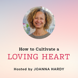 How to Cultivate a Loving Heart: The Buddhist Practice of Metta – Online Learning