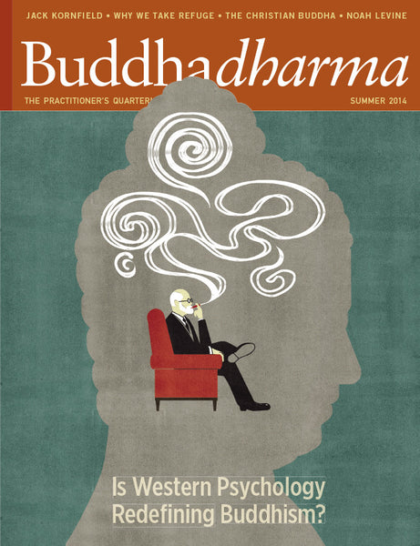 Buddhadharma - The Practitioner's Quarterly - Summer 2014