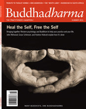 Buddhadharma - The Practitioners Quarterly - Summer 2012
