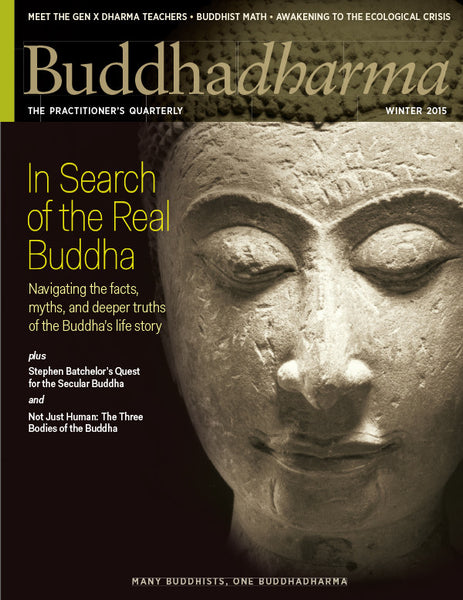Buddhadharma - The Practitioner's Quarterly - Winter 2015