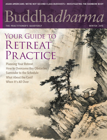 Buddhadharma - The Practitioner's Quarterly - Winter 2016