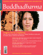 Buddhadharma - The Practitioner's Quarterly - Fall 2007