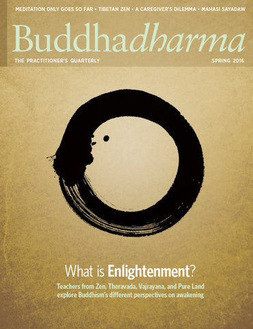 Buddhadharma - The Practitioner's Quarterly - Spring 2016
