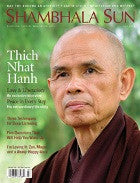 July 2010 - Thich Nhat Hanh Love and Liberation - An exclusive Interview