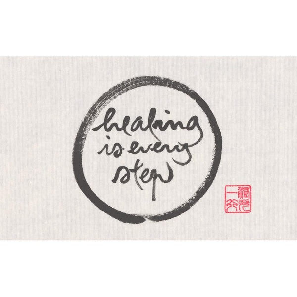 """Healing is every step"" print - Thich Nhat Hanh"