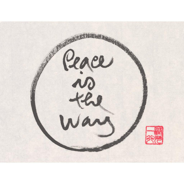"""Peace is the way"" print - Thich Nhat Hanh"