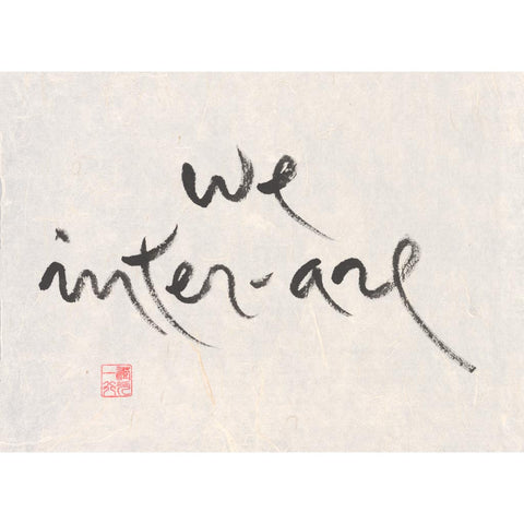 """We inter-are"" print - Thich Nhat Hanh"