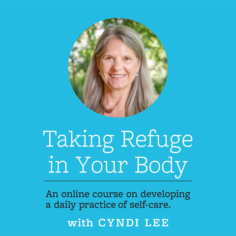 Taking Refuge in Your Body – Online Learning
