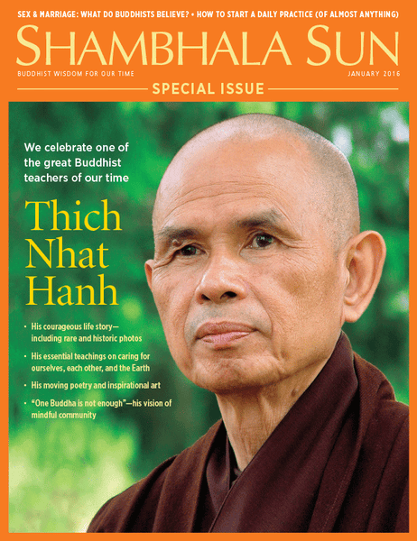 January 2016 —Thich Nhat Hanh, Special Issue