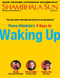 March 2014 - Pema Chödrön's 4 Keys to Waking Up
