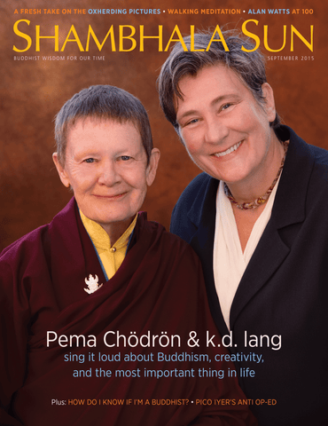 September 2015 - Pema Chödrön and k.d. lang