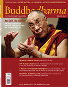 Buddhadharma - The Practitioner's Quarterly - Summer 2009