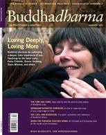 Buddhadharma - The Practitioner's Quarterly - Summer 2010