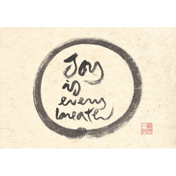 """Joy is every breath"" print - Thich Nhat Hanh"