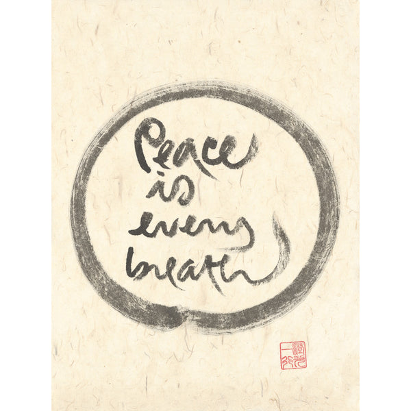 """Peace is every breath"" print - Thich Nhat Hanh"
