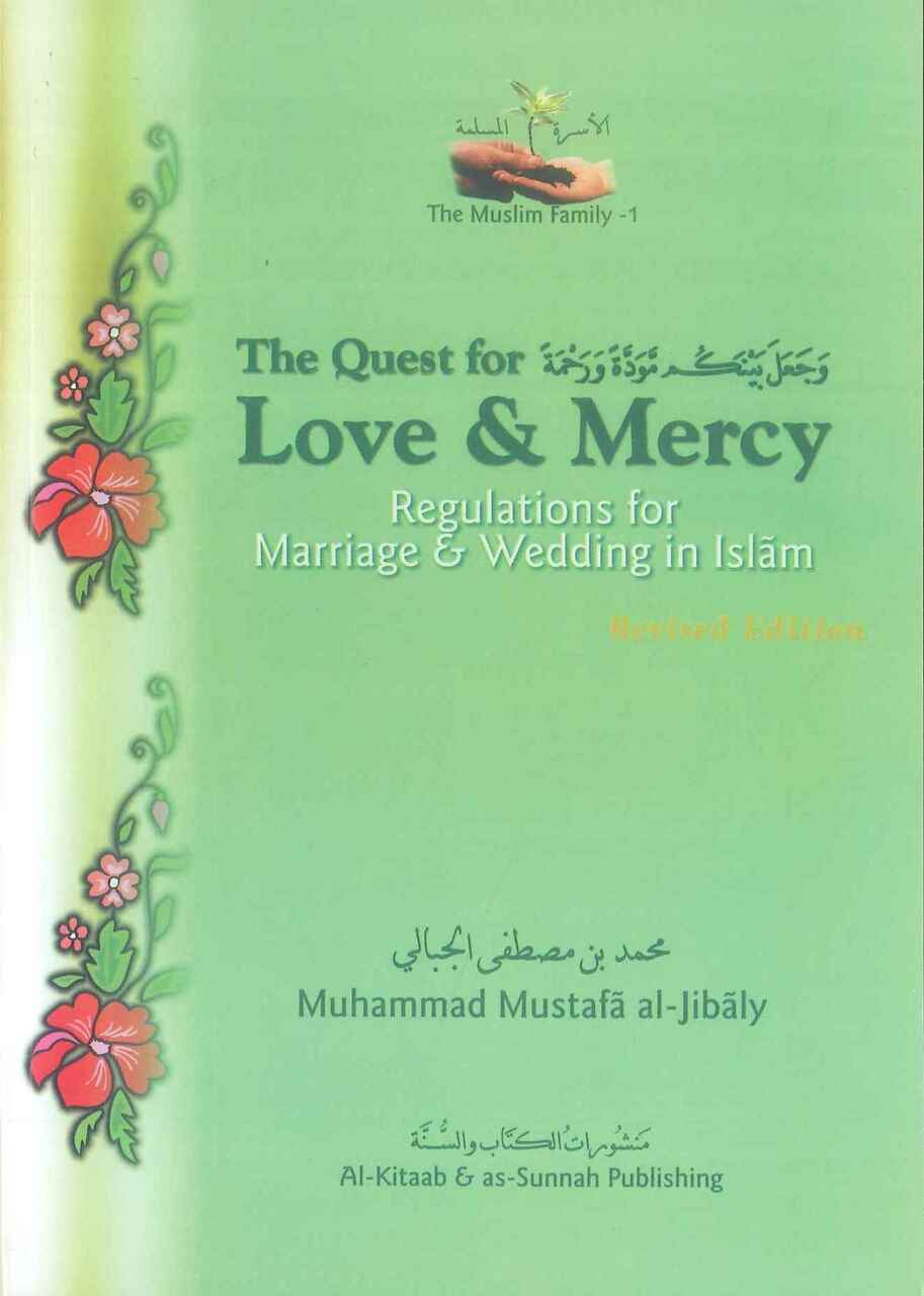 The Quest for Love & Mercy (Marriage & Wedding in Islam) (Paper/Back)
