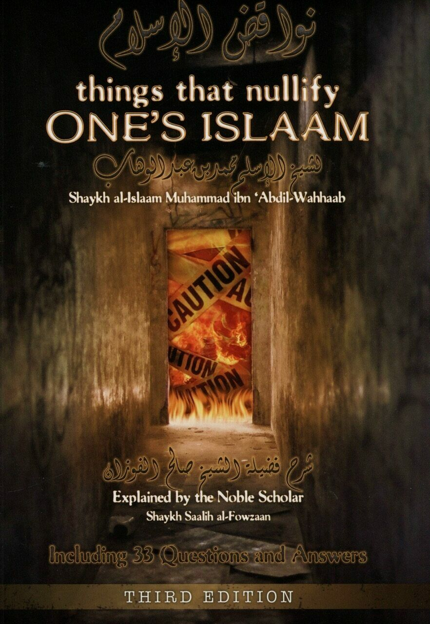 Things That Nullify One's Islam | Troid Publications | Soft Back