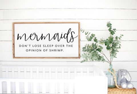 Mermaids Don't Lose Sleep Sign