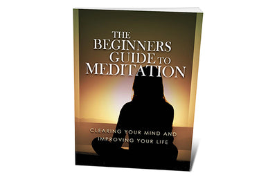 The Beginners Guide To Meditation