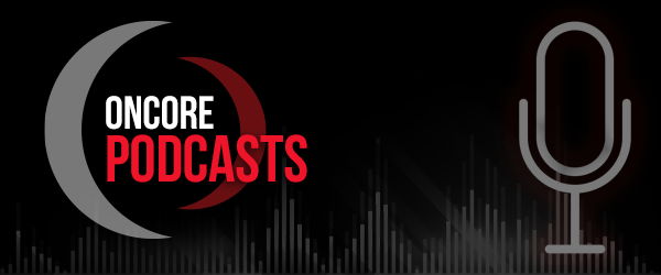 OnCore Featured Podcasts