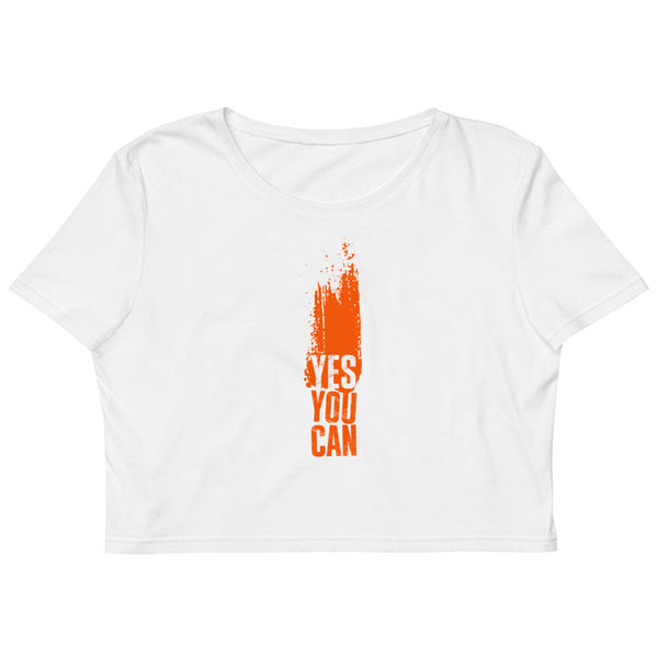 YES YOU CAN - WOMENS ORGANIC CROP TOP