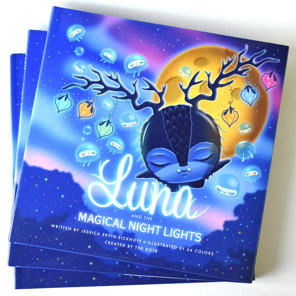 Luna and the Magical Night Lights by The Bots