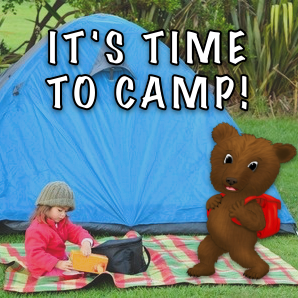 It's Time to Camp