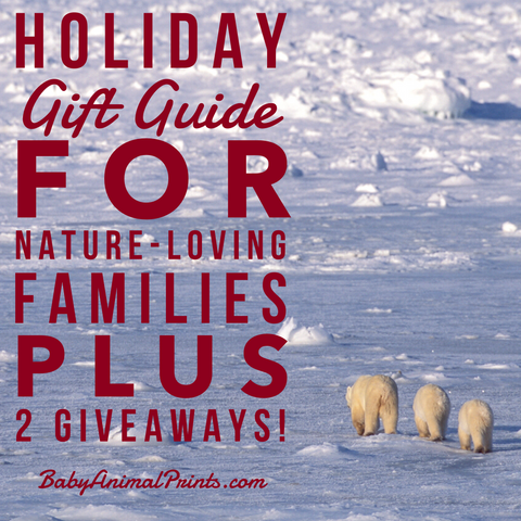 Holiday Gift Guide for Nature-Loving Families and TWO Giveaways - Baby Animal Prints