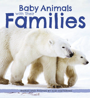 Baby Animals with Their Families book cover