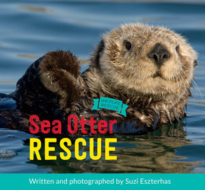 "Children's Book, ""Wildlife Rescue Series"" ⎯ Sea Otter Rescue"