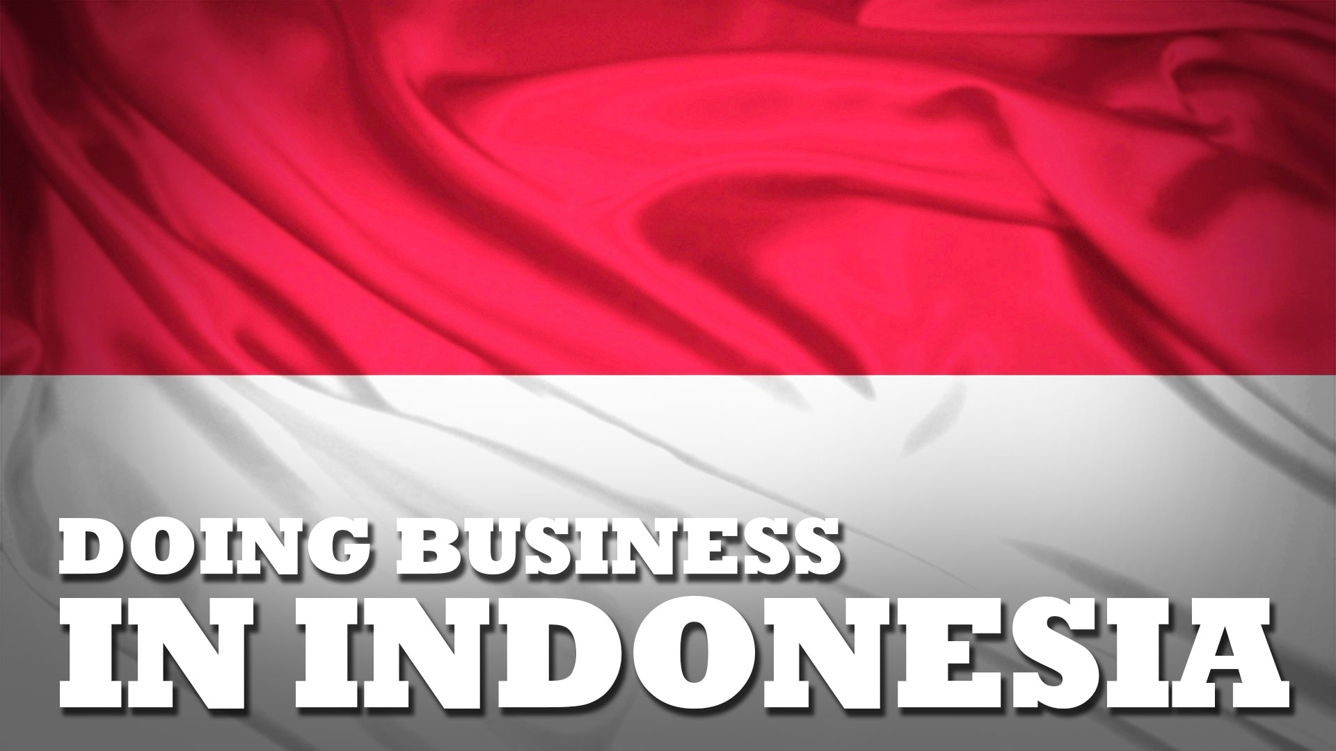 Doing Business in Indonesia