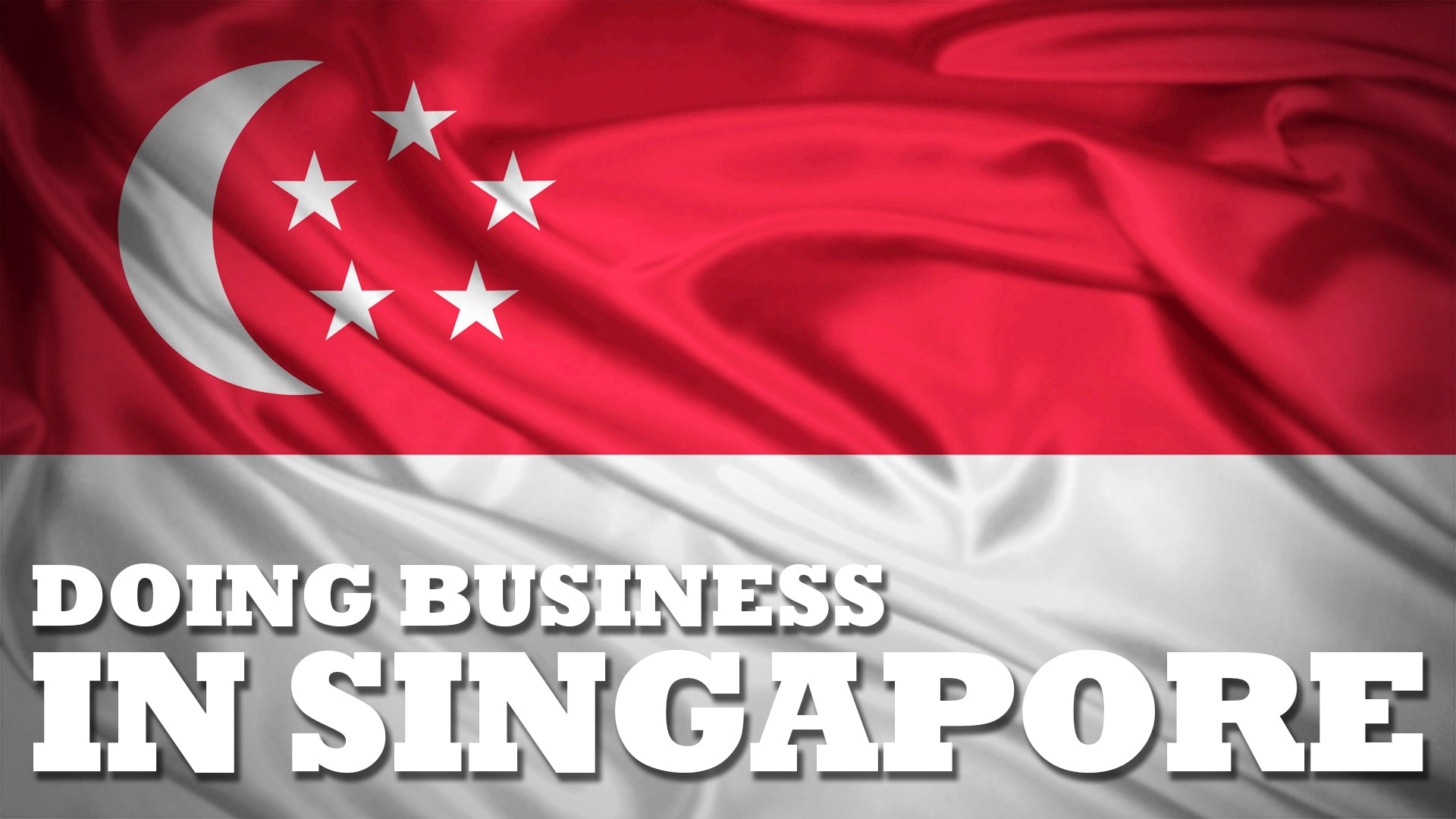 business culture of singapore Singapore an overview of its economy, business culture, potential opportunities and an introduction to  doing business in singapore guide 2012.