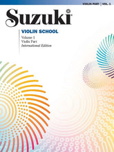 Load image into Gallery viewer, Suzuki Violin School - Volume 1: Violin Part