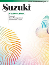 Load image into Gallery viewer, Suzuki Cello School Volume 1 - Piano Accompaniment