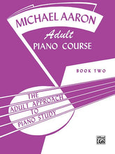 Load image into Gallery viewer, Adult Piano Course - 2, Michael Aaron