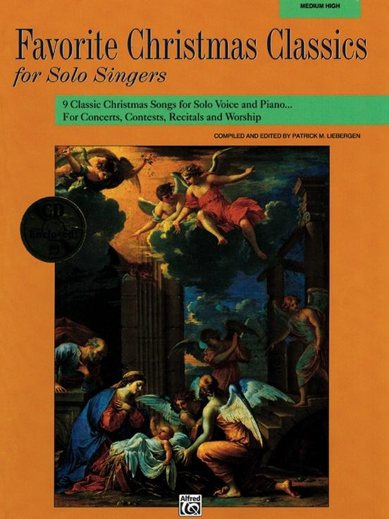 Favorite Christmas Classics for Solo Sings (Med. High), Ed. Patrick M. Liebergen